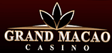 Grand Macao Casino Has Just Launched!
